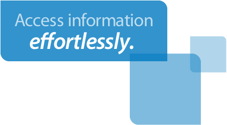 Access information effortlessly